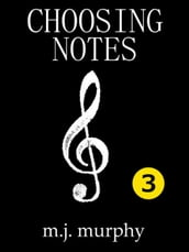 Choosing Notes 3.1: Creativity, Ear Training & Literacy for All Musicians