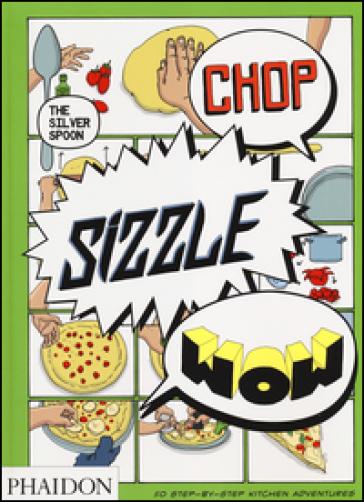 Chop, sizzle, wow. The silver spoon - Adriano Rampazzo | Jonathanterrington.com