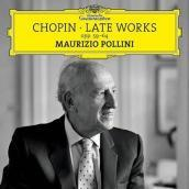 Chopin - Late works opp. 59-64