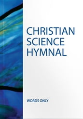 Christian Science Hymnal -- Words Only (Authorized Edition)