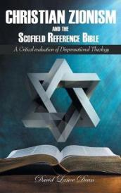 Christian Zionism and the Scofield Reference Bible