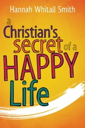 A Christian s Secret of a Happy Life