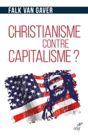 Christianisme contre capitalisme ?