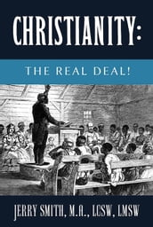 Christianity: The Real Deal!