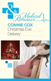 Christmas Eve Delivery (Mills & Boon Medical)