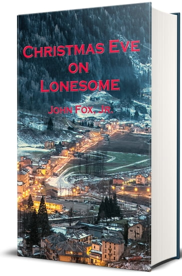 Christmas Eve on Lonesome (Illustrated)