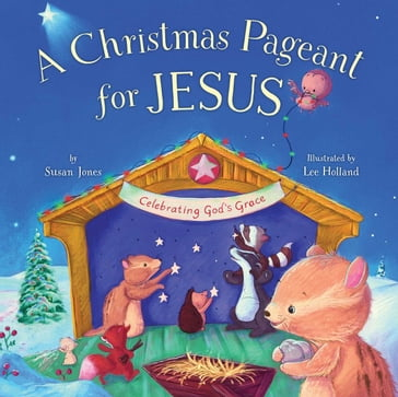 Christmas Pageant for Jesus