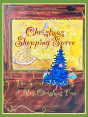 Christmas Shopping Spree From The Series The Secret Adventures of Mrs.Christmas Tree