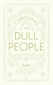 Christmas With Dull People