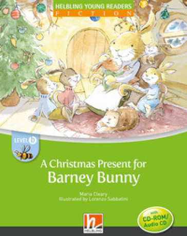 A Christmas present for Barney Bunny. Level B. Young readers. Con CD-Audio - Maria Cleary  