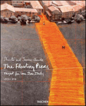 Christo and Jeanne-Claude. The floating piers. Project for lake Iseo, Italy 2014-2016. Ediz. italiana e inglese. 1.