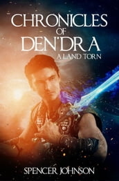 Chronicles of Den dra: A Land Torn