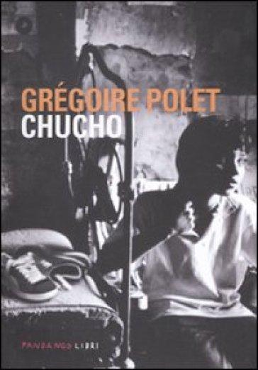 Chucho - Grégoire Polet   Kritjur.org