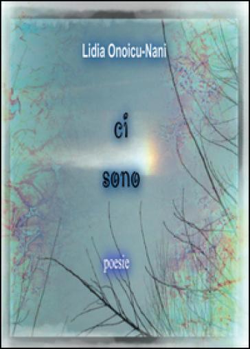 Ci sono - Lidia Onoicu Nani | Jonathanterrington.com