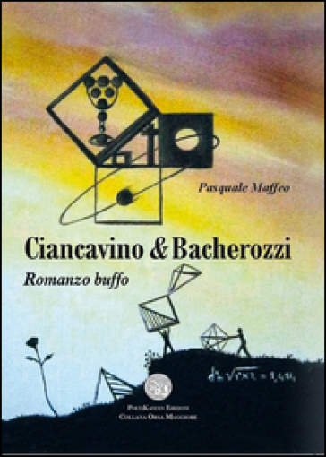 Ciancavino & Bacherozzi - Pasquale Maffeo |