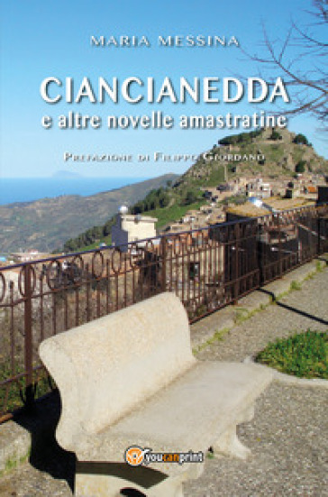Ciancianedda e altre novelle amastratine - Maria Messina |