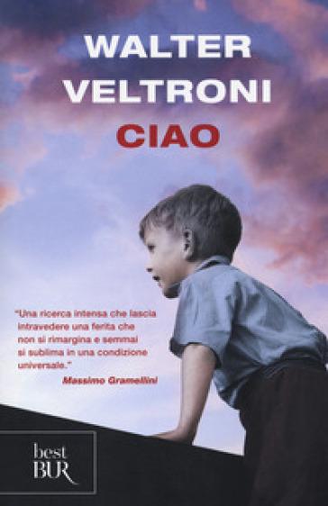 Ciao - Walter Veltroni  