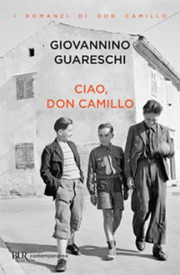 Ciao, don Camillo - Giovannino Guareschi | Kritjur.org