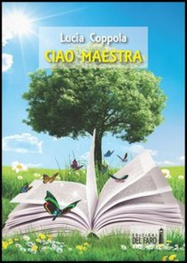 Ciao maestra - Lucia Coppola | Kritjur.org