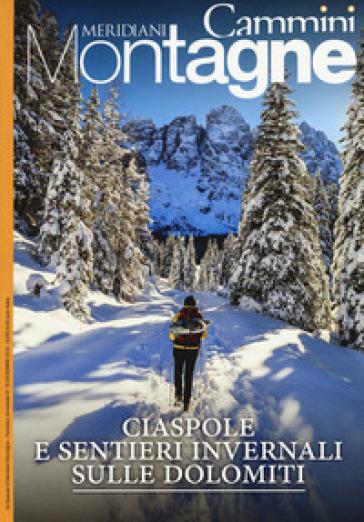 Ciaspole e sentieri invernali sulle Dolomiti. Con Carta geografica ripiegata -  pdf epub