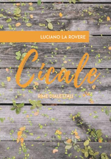 Cicale - Luciano La Rovere  