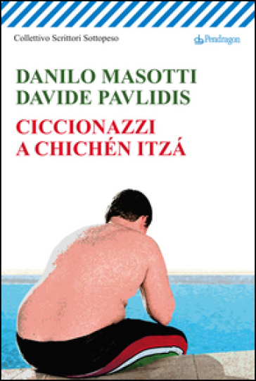 Ciccionazzi a Chichén Itza - Danilo Masotti   Kritjur.org