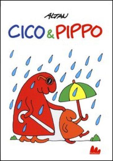 Cico & Pippo - Francesco Tullio Altan   Rochesterscifianimecon.com