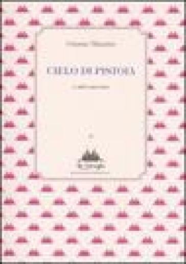 Cielo di Pistoia e altri racconti - Gianna Manzini | Ericsfund.org