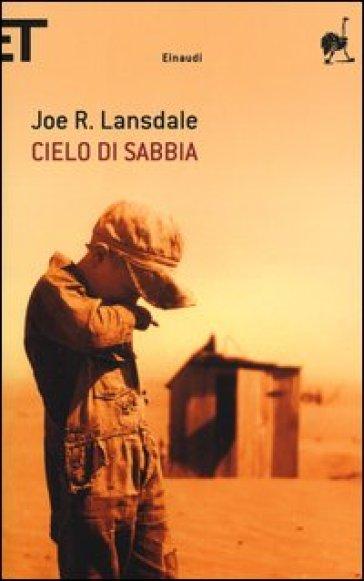 Cielo di sabbia - Joe R. Lansdale  