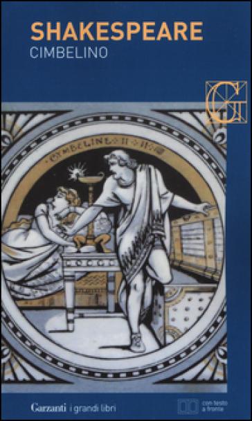 Cimbelino. Testo inglese a fronte - William Shakespeare | Jonathanterrington.com