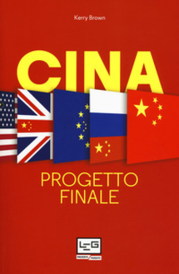 Cina. Progetto finale - Kerry Brown  