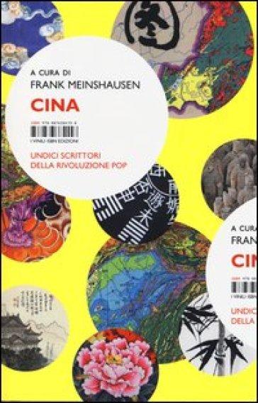 Cina. Undici scrittori della rivoluzione pop - S. Finetti   Jonathanterrington.com