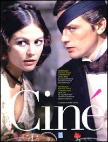 Ciné. Ediz. italiana e francese. Con CD-ROM - Vittorio Giacci |