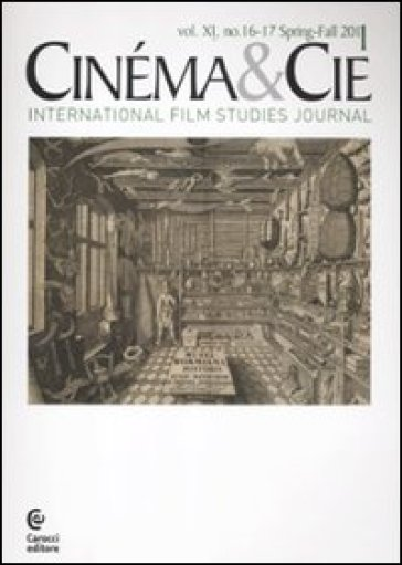 Cinéma & Cie. International film studies journal. Vol. 16-17. 2.