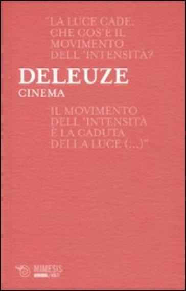 Cinema - Gilles Deleuze | Thecosgala.com