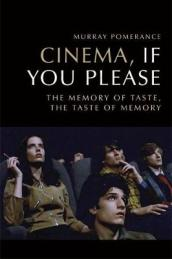 Cinema, If You Please
