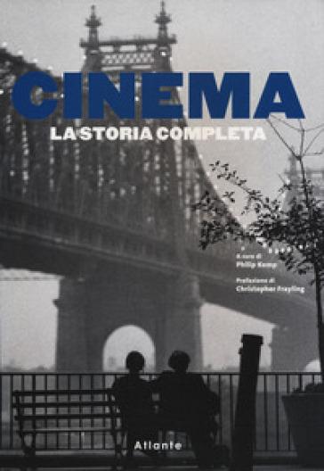 Cinema. La storia completa - S. Buccaro |