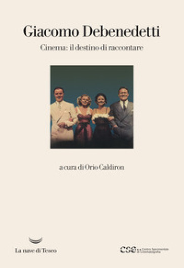 Cinema: il destino di raccontare - Giacomo Debenedetti pdf epub