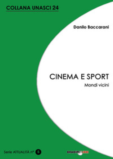Cinema e sport. Mondi vicini