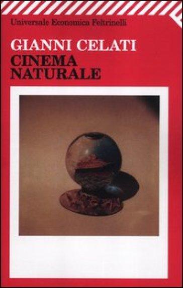 Cinema naturale - Gianni Celati | Kritjur.org