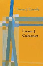 Cinema of Confinement