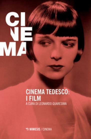 Cinema tedesco: i film - L. Quaresima | Ericsfund.org