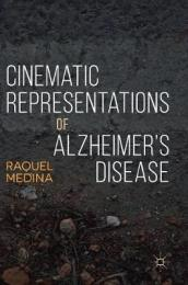 Cinematic Representations of Alzheimer s Disease
