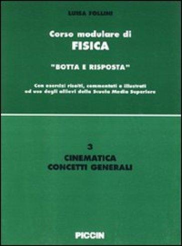 Cinematica. Concetti generali - Luisa Follini |
