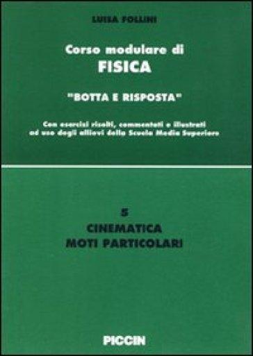 Cinematica. Moti particolari - Luisa Follini |