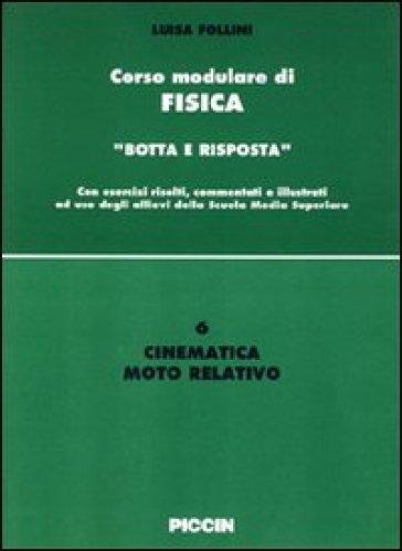 Cinematica. Moto rettilineo - Luisa Follini  