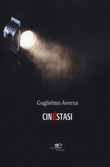 Cinéstasi - Guglielmo Averna | Kritjur.org