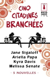 Cinq citadines branchées (Harlequin Red Dress Ink)