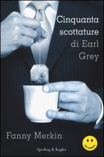 Cinquanta scottature di Earl Grey