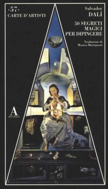 Cinquanta segreti magici per dipingere - Salvador Dalì |